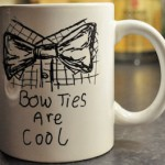 Doctor Who Bow Ties Are Cool And So Is The Doctor! Mug