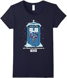 Dr Who All I Want For Christmas Is Who T-Shirt