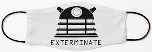 Dalek Exterminate Face Mask