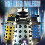 All Hail The New Daleks! Wall Poster