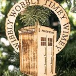 Wibbly Wobbly Time Wimey Tardis Wooden Ornament